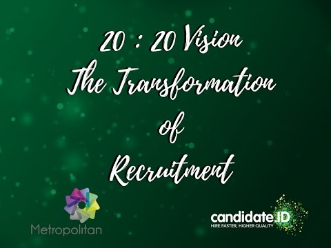 #TalentTalk 20:20 Vision, The Transformation of Recruitment