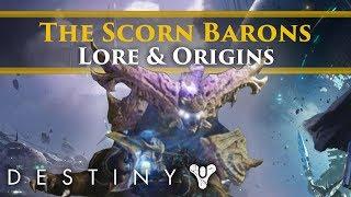 Destiny 2 Forsaken - The Scorn Barons! Lore, Origins & Backstory