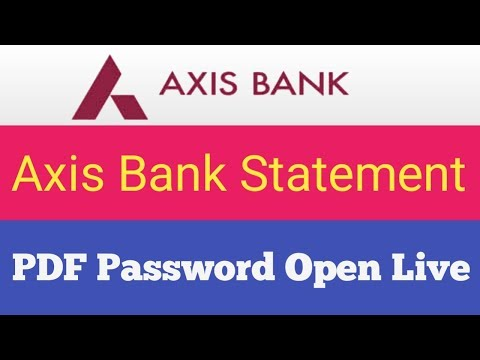 Axis Bank Statement PDF Password Open Live