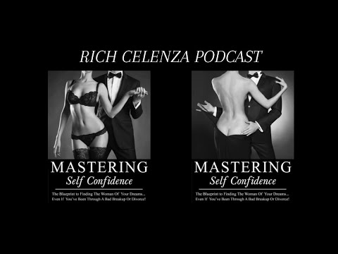 Episode 181 - RICH CELENZA Podcast - Women Are Secretly Watching Porn And Liking It!!! (Guest Ria...