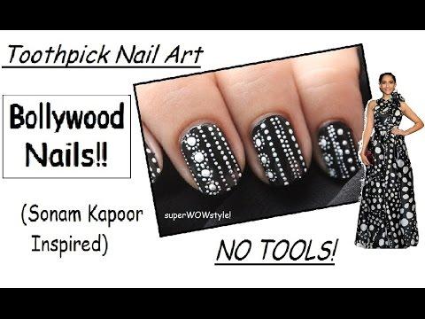 Bollywood Nails ** Sonam Kapoor     No Tools    Toothpick Nail Art * India fashion *