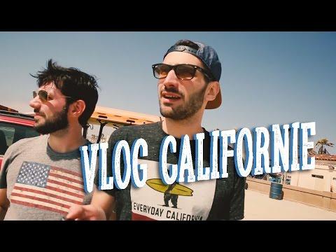VLOG Californie avec Urbain et Nostro (version courte)
