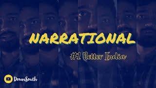 narrational   #1 Better India   DownSouth thumbnail