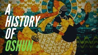 A History Of Oshun