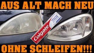 Colgate macht nicht nur deine Zähne weiß! | Scheinwerfer aufbereiten mit Zahnpasta!!!
