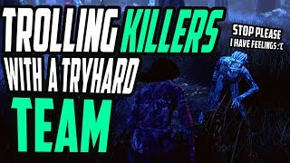 Video Trolling killers with a Tryhard team - Gameplays download MP3, 3GP, MP4, WEBM, AVI, FLV November 2018