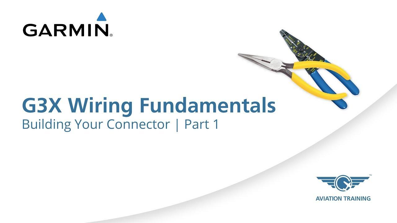 medium resolution of garmin g3x wiring fundamentals series building your connector part 1