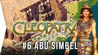 Pharaoh Cleopatra ► #6 Abu Simbel - [1080p HD Widescreen] - Let's Play Game