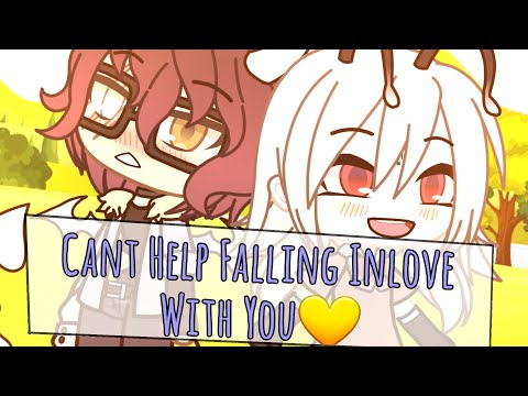 Can't Help Falling Inlove With You||Gacha Life||GLMV||OLD Ocs