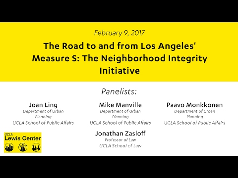 The Road to and from Los Angeles' Measure S: The Neighborhood Integrity Initiative