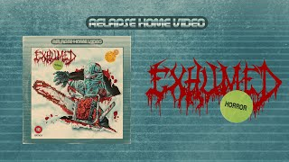 EXHUMED - Horror [FULL ALBUM STREAM]