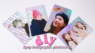 diy kpop holographic photocards 🧡