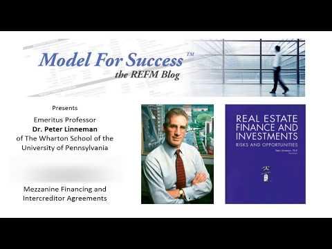 Mezzanine Financing and Intercreditor Agreements - Dr. Peter Linneman Interviewed by Bruce Kirsch