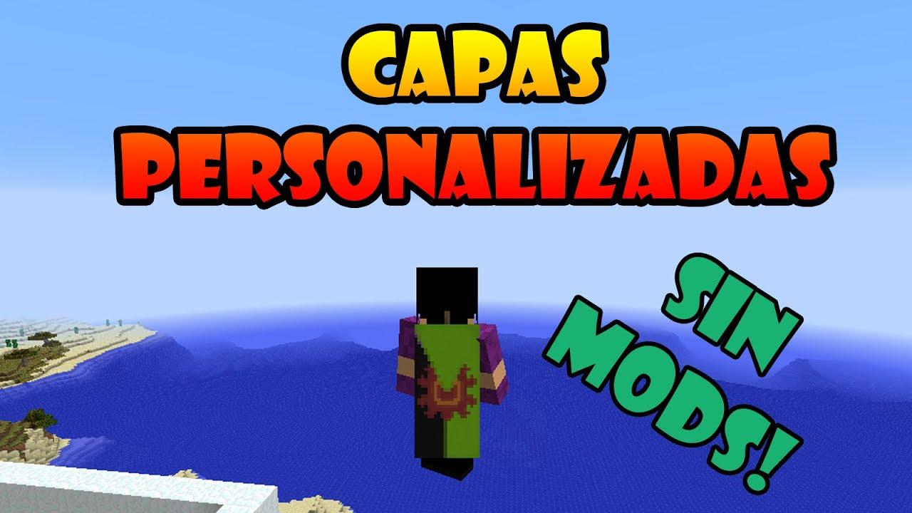 Minecraft: Capas Personalizadas Sin Mods!