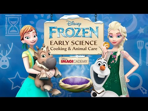 Frozen: Early Science – Cooking and Animal Care (Disney) Part 2 - Best App For Kids