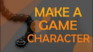 HOW TO MAKE A 2D GAME CHARACTER - TUTORIAL