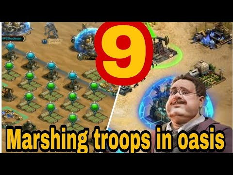 Last Empire War-Z: MAKE 9 MARSHING TROOPS  In Oasis/ 9 ПОХОДОВ В ОАЗИСЕ