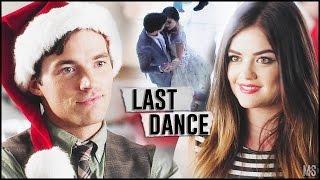 ► Aria & Ezra l Last Dance