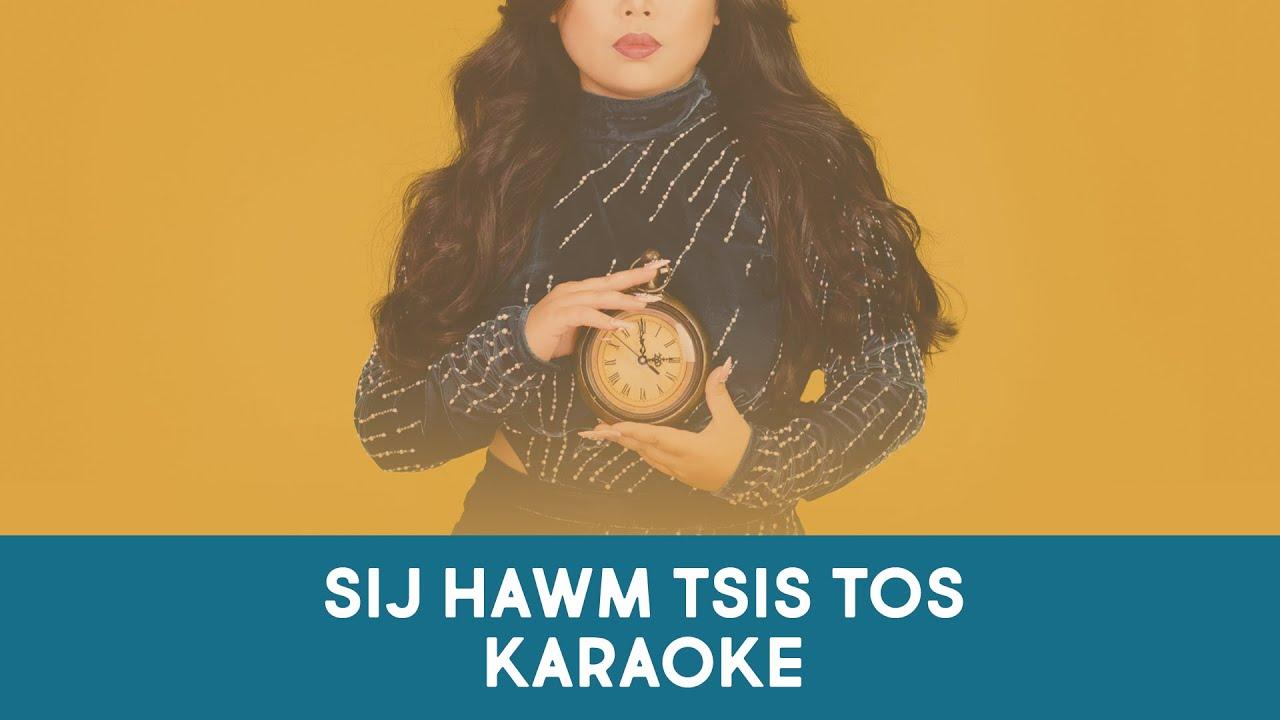 Sij Hawm Tsis Tos - Maa Vue (Karaoke)