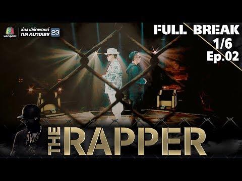 THE RAPPER THAILAND   EP.02   16 เมษายน 2561   1/6   Full Break