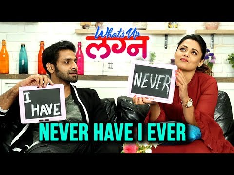 Never Have I Ever With Vaibhav Tatwawaadi & Prarthana Behere | What's Up Lagna | Marathi Movie 2018