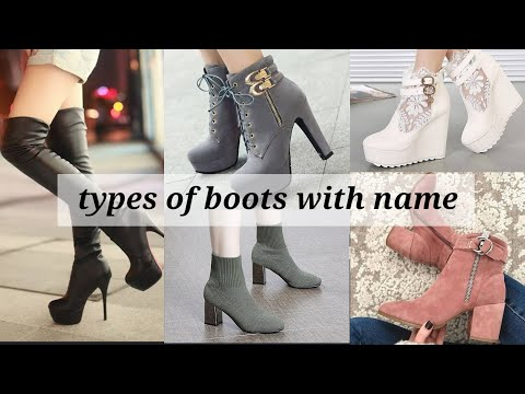 Different types of boots with their name   boots for girls/women's  trendy girl