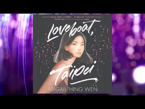Loveboat, Taipei by  Abigail Hing Wen | Audiobook Excerpt