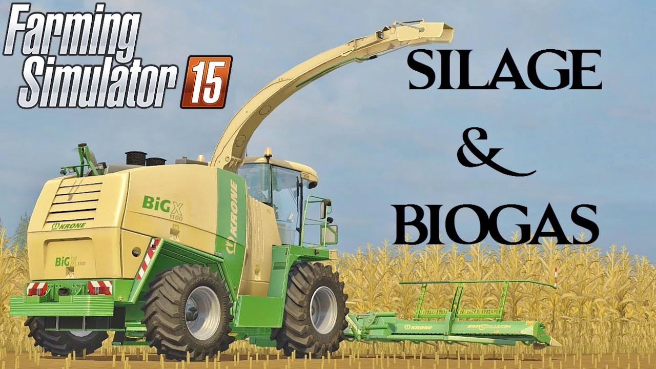 Farming Simulator 15 Silage and Biogas