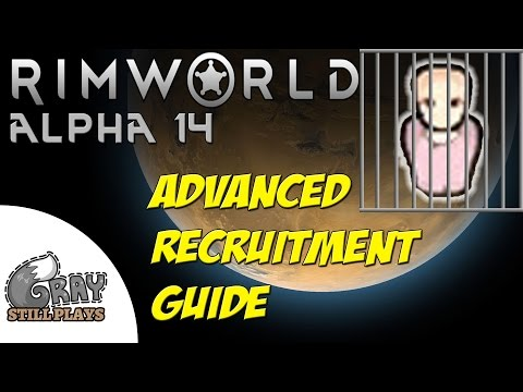 Rimworld Alpha 14 | Advanced Prisoner Recruitment Guide, Increase Recruit Chance | Tips Tutorial
