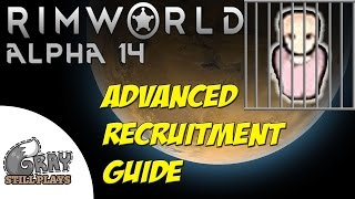 Rimworld Alpha 14 | Advanced Prisoner Recruitment Guide, Increase Recruit Chance | Tips Tutorial