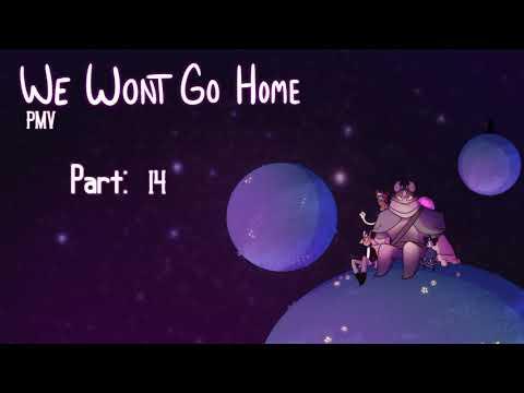 We Wont Go Home || OC PMV ! || [ 14/25 DONE ] [ BACKUPS OPEN ]