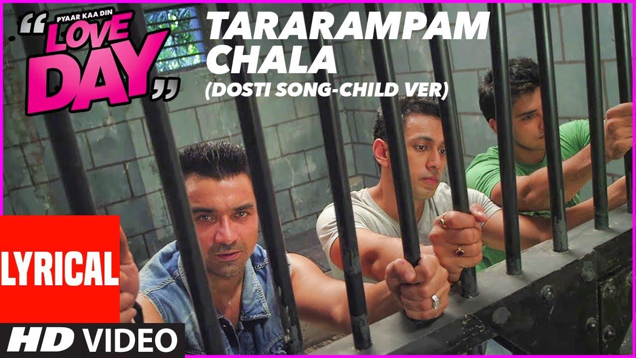 Lyrical: TARARAMPAM CHALA  | LOVE DAY - PYAAR KAA DIN | Ajaz Khan, Sahil Anand ,Harsh Naagar