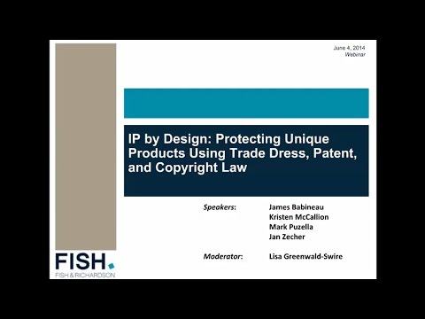Webinar | IP by Design: Protecting Unique Products Using Trade Dress, Patent, and Copyright Law