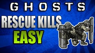 "Call Of Duty: Ghosts - ""How To Get Rescue Kills Fast & Easy"" - (Tips & Tricks)"