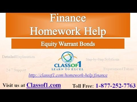 Equity Warrant Bonds : Finance Homework Help by Classof1.com