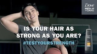 Dove Men+Care Asks: Is your hair strong enough to take on your daily tasks?