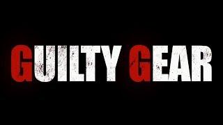 Guilty Gear Evo 2019 World Premiere Reveal Trailer