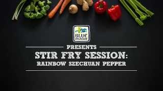 Stir Fry Sessions: Rainbow Szechuan Pepper