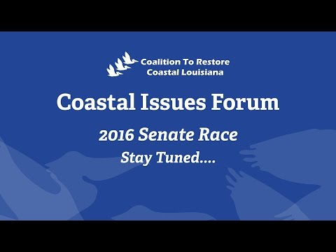 Coastal Issues Forum 2016 US Senate Race