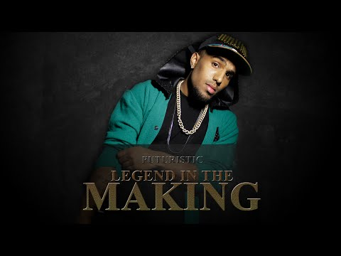 Futuristic - Legend In The Making (Produced By: Twigg) @OnlyFuturistic