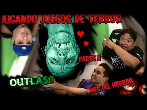 TERROR en la #GGHOUSE | 2da Parte | Outlast con TUMTUMyDELT4