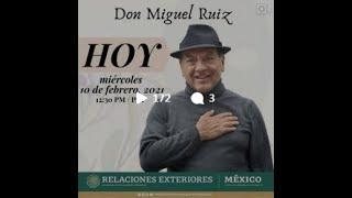 Conversacion con Don Miguel Ruiz | 10 de febrero
