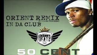 Скачать 50 Cent In Da Club IYBD ORIENTAL REMIX Prod By SkennyBeatz PITCH