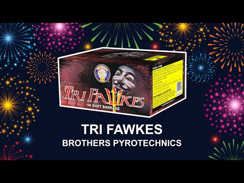 Tri Fawkes - Brothers Pyrotechnics (Fireworks, Cambridge)