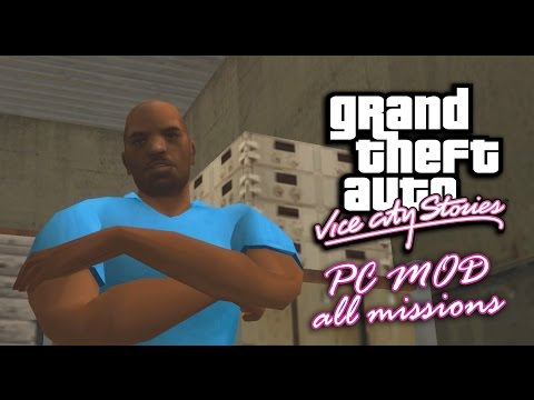 GTA Vice City Stories - PC Mod - All Missions