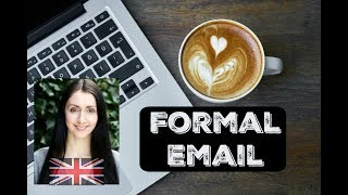How to Write a FORMAL EMAIL / BUSINESS EMAIL - Learn English Like a Native