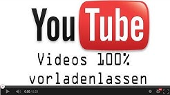 [TUT] YouTube-Videos komplett vorladen lassen [DE | FullHD]