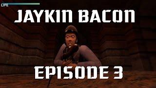 Jaykin' Bacon Episode 3: LUA and New Guns!