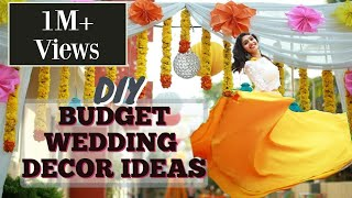DIY -BUDGET INDIAN WEDDING DECORATION IDEAS
