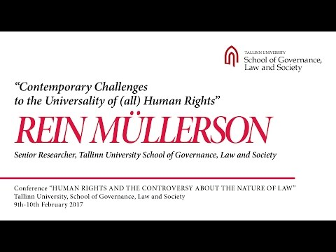 Rein Müllerson - Contemporary Challenges to the Universality of (all) Human Rights